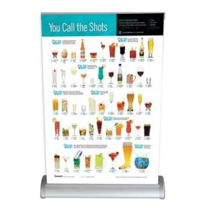 "Our new retractable ""You Call The Shots"" tabletop banner is for alcohol abuse prevention programs."